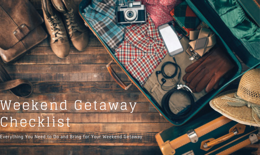 Weekend Getaway Checklist